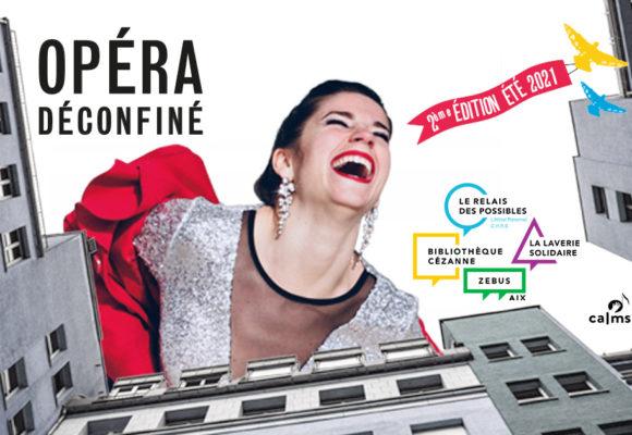 Opéra Déconfiné 2021